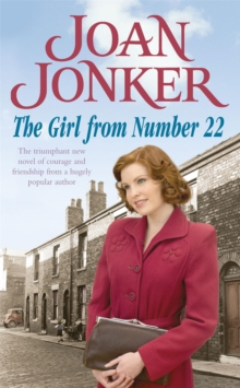 The Girl from Number 22 : A Heart-Warming Saga of Friendship, Love and Community, Paperback Book