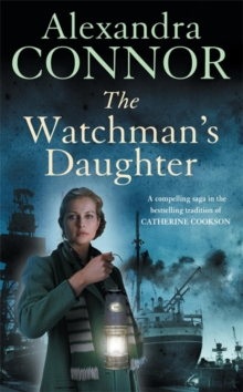 The Watchman's Daughter : A powerful saga of tragedy, war and undying love, Paperback Book