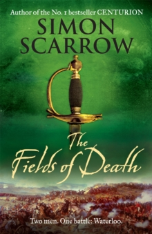 The Fields of Death (Wellington and Napoleon 4), Paperback Book