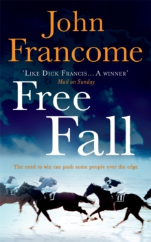 Free Fall : A gripping racing thriller exploring greed in its deadliest form, Paperback Book