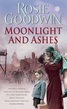 Moonlight and Ashes : A Moving Wartime Saga of a Mother's Battle to Bring Her Family Home, Paperback Book
