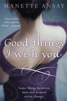 Good Things I Wish You, Paperback Book