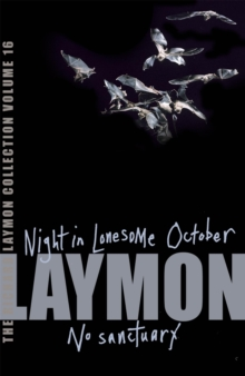 The Richard Laymon Collection Volume 16: Night in the Lonesome October & No Sanctuary, Paperback Book