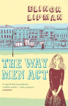 The Way Men Act, Paperback Book