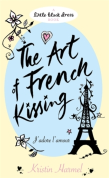 The Art of French Kissing, Paperback Book