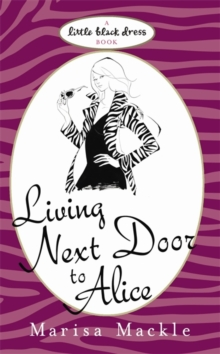 Living Next Door to Alice, Paperback Book