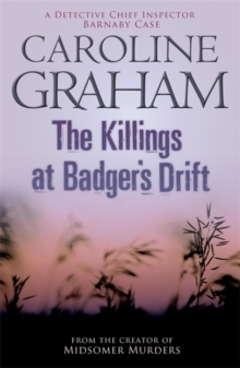 The Killings at Badger's Drift : A Midsomer Murders Mystery 1, Paperback Book