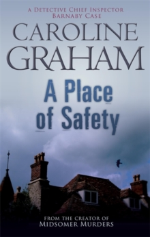 A Place of Safety : A Midsomer Murders Mystery 6, Paperback Book