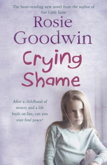 Crying Shame : A mother and daughter struggle with their pasts, Paperback Book
