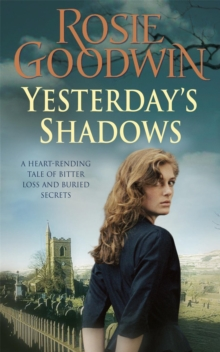 Yesterday's Shadows : A gripping saga of new beginnings and new dangers, Paperback Book