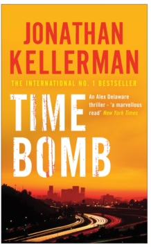 Time Bomb (Alex Delaware Series, Book 5) : A tense and gripping psychological thriller, Paperback Book