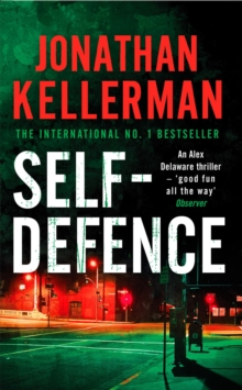 Self-Defence (Alex Delaware Series, Book 9) : A powerful and dramatic thriller, Paperback Book