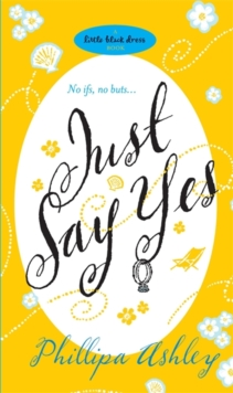 Just Say Yes, Paperback Book