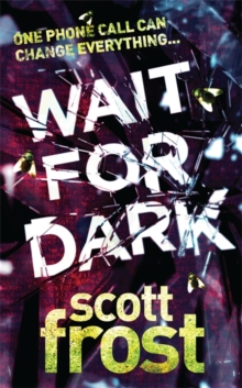 Wait for Dark, Paperback Book