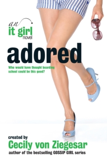 Adored: An It Girl Novel, Paperback Book