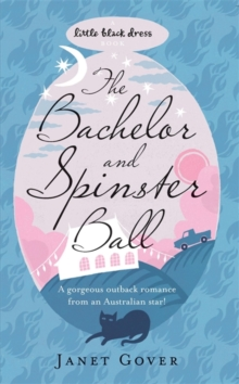 The Bachelor and Spinster Ball, Paperback Book