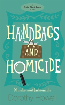 Handbags and Homicide, Paperback Book