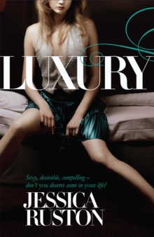 Luxury : An irresistable story of glamour and scandal, Paperback Book
