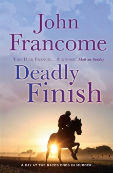 Deadly Finish : A fresh and exhilarating racing thriller of suspicion and secrets, Paperback Book