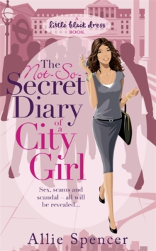 The Not-so-secret Diary of a City Girl, Paperback Book