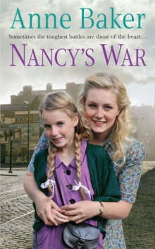 Nancy's War : Sometimes the toughest battles are those of the heart..., Paperback / softback Book