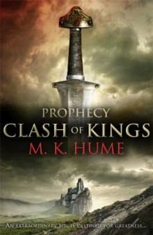 Prophecy: Clash of Kings (Prophecy Trilogy 1) : The legend of Merlin begins, Paperback / softback Book