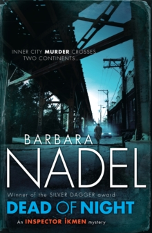 Dead of Night (Inspector Ikmen Mystery 14) : A shocking and compelling crime thriller, Paperback Book