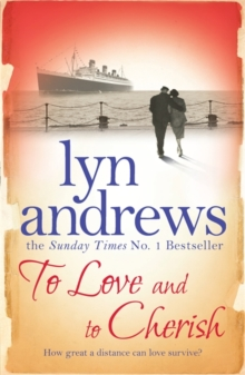 To Love and to Cherish : A moving saga of family, ambition and love, Paperback Book