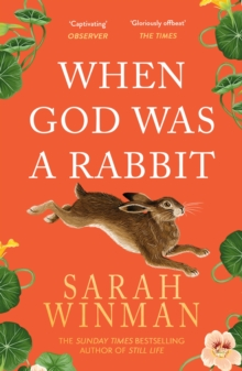 When God Was a Rabbit : The Richard and Judy Bestseller, Paperback Book