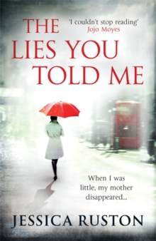 The Lies You Told Me : A gripping psychological exploration of family secrets, Paperback Book