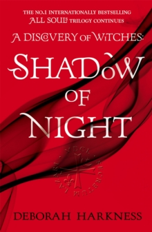 Shadow of Night : (All Souls 2), Paperback Book