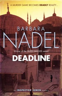 Deadline (Inspector Ikmen Mystery 15) : A thrilling murder mystery set in the heart of Istanbul, Paperback Book