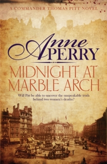 Midnight at Marble Arch (Thomas Pitt Mystery, Book 28) : Danger is only ever one step away..., Paperback Book