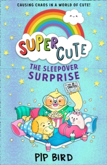 Super Cute - The Sleepover Surprise