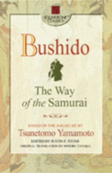 Bushido : The Way of the Samurai, Paperback Book