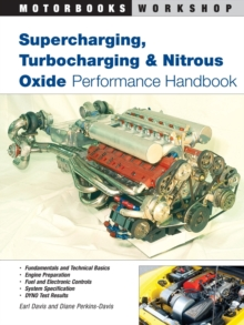 Supercharging, Turbocharging and Nitrous Oxide Performance, Paperback Book