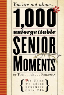 1000 Unforgettable Senior Moments, Hardback Book