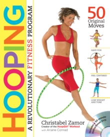 Hooping : A Revolutionary Fitness Program, Paperback Book