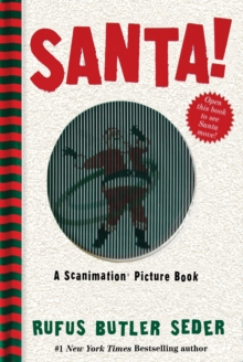 Santa! : A Scanimation Picture Book, Hardback Book