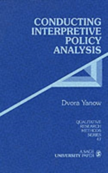 Conducting Interpretive Policy Analysis, Paperback Book