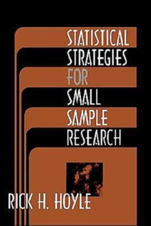 Statistical Strategies for Small Sample Research, Paperback / softback Book