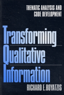 Transforming Qualitative Information : Thematic Analysis and Code Development, Paperback Book