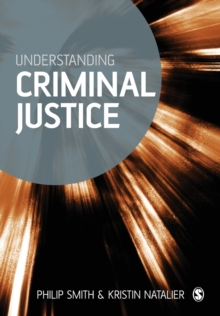 Understanding Criminal Justice : Sociological Perspectives, Paperback / softback Book