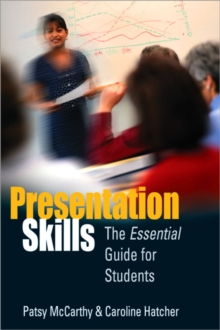 Presentation Skills : The Essential Guide for Students, Paperback Book