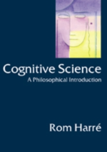 Cognitive Science : A Philosophical Introduction, Paperback Book
