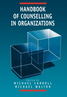 Handbook of Counselling in Organizations, Paperback Book