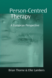 Person-centred Therapy : A European Perspective, Paperback Book