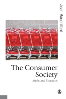 Consumer Society : Myths and Structures, Paperback Book
