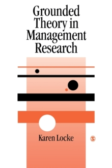 Grounded Theory in Management Research, Paperback Book