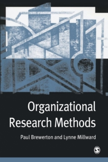 Organizational Research Methods : A Guide for Students and Researchers, Paperback Book